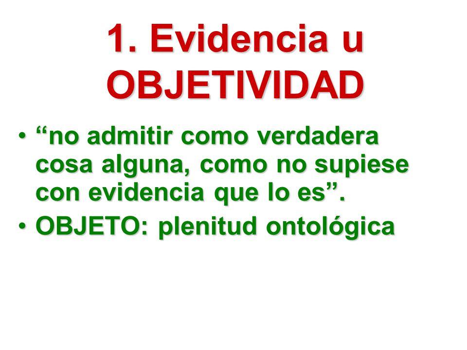 1. Evidencia u OBJETIVIDAD