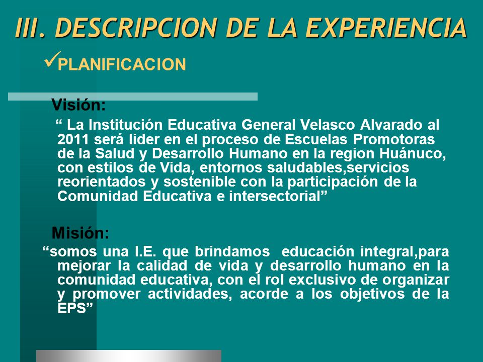 III. DESCRIPCION DE LA EXPERIENCIA