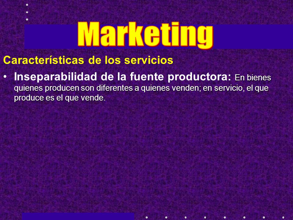 Marketing Características de los servicios