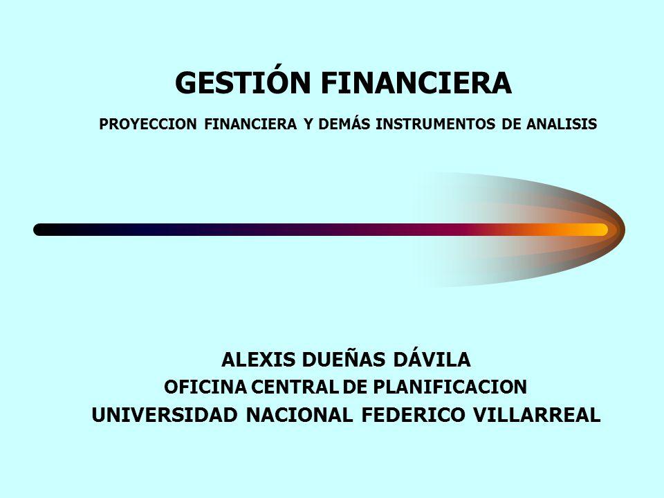GESTIÓN FINANCIERA PROYECCION FINANCIERA Y DEMÁS INSTRUMENTOS DE ANALISIS