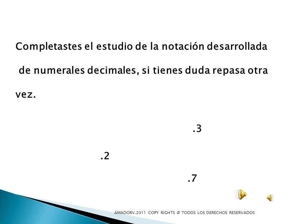 Completastes el estudio de la notación desarrollada