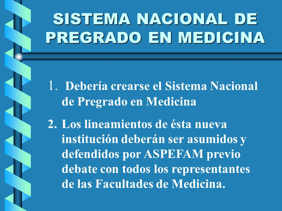 SISTEMA NACIONAL DE PREGRADO EN MEDICINA