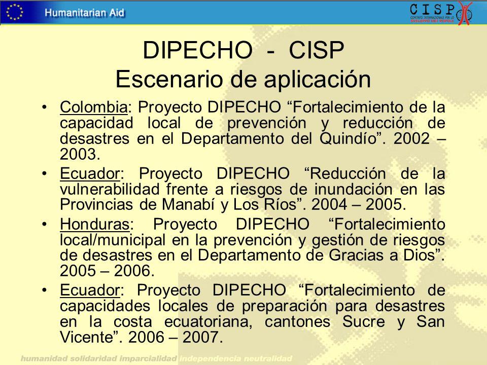 DIPECHO - CISP Escenario de aplicación