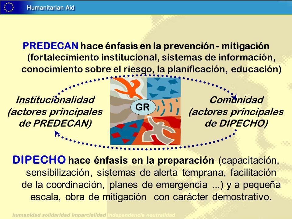 DIPECHO hace énfasis en la preparación (capacitación, sensibilización, sistemas de alerta temprana, facilitación de la coordinación, planes de emergencia ...) y a pequeña escala, obra de mitigación con carácter demostrativo.