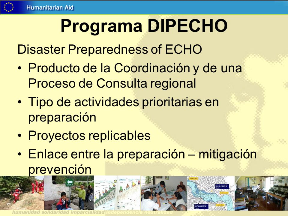 Programa DIPECHO Disaster Preparedness of ECHO