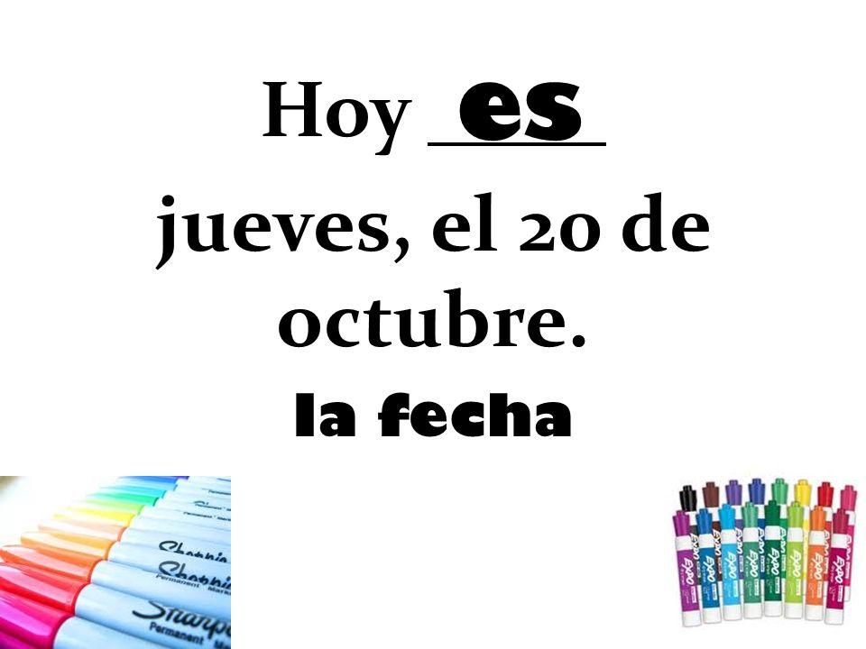 Hoy jueves, el 20 de octubre.