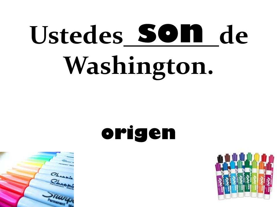 son Ustedes de Washington. origen