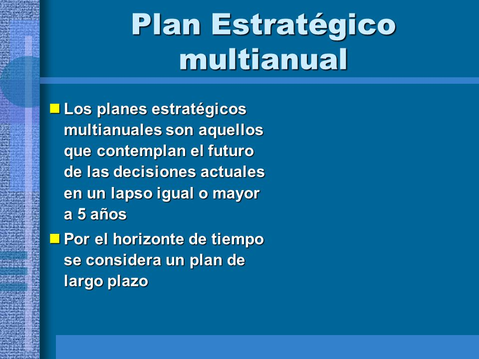 Plan Estratégico multianual