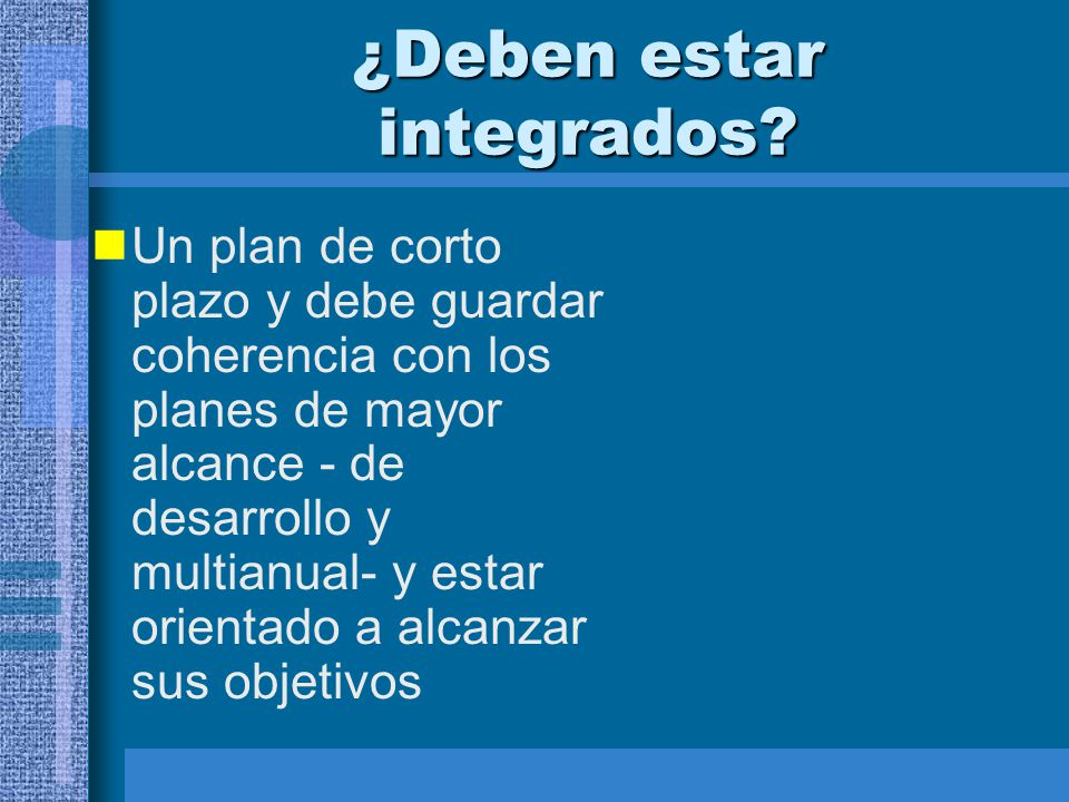¿Deben estar integrados