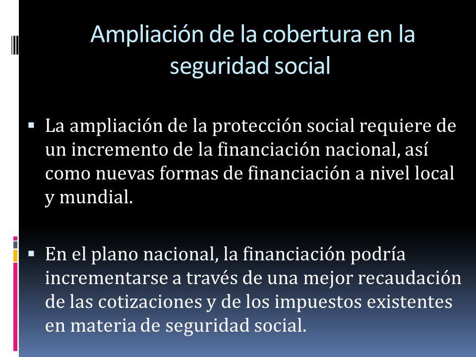 Ampliación de la cobertura en la seguridad social