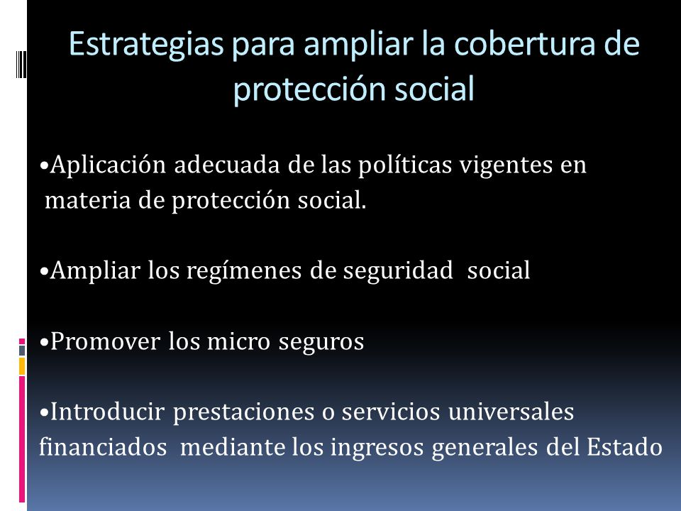 Estrategias para ampliar la cobertura de protección social