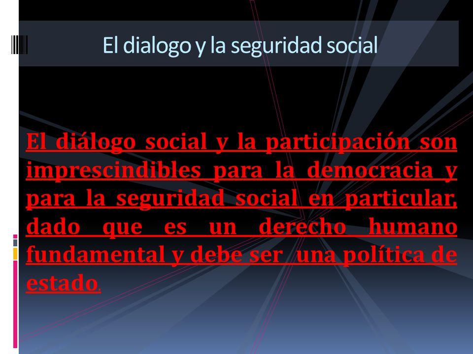 El dialogo y la seguridad social