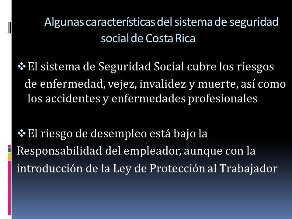 Algunas características del sistema de seguridad social de Costa Rica