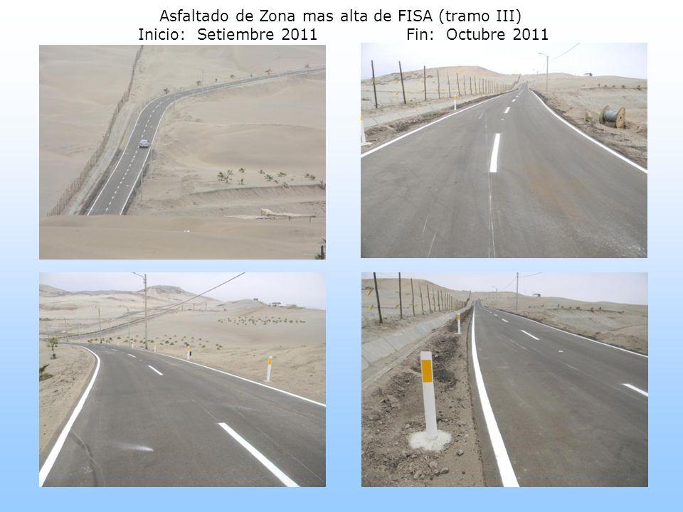 Asfaltado de Zona mas alta de FISA (tramo III) Inicio: Setiembre 2011