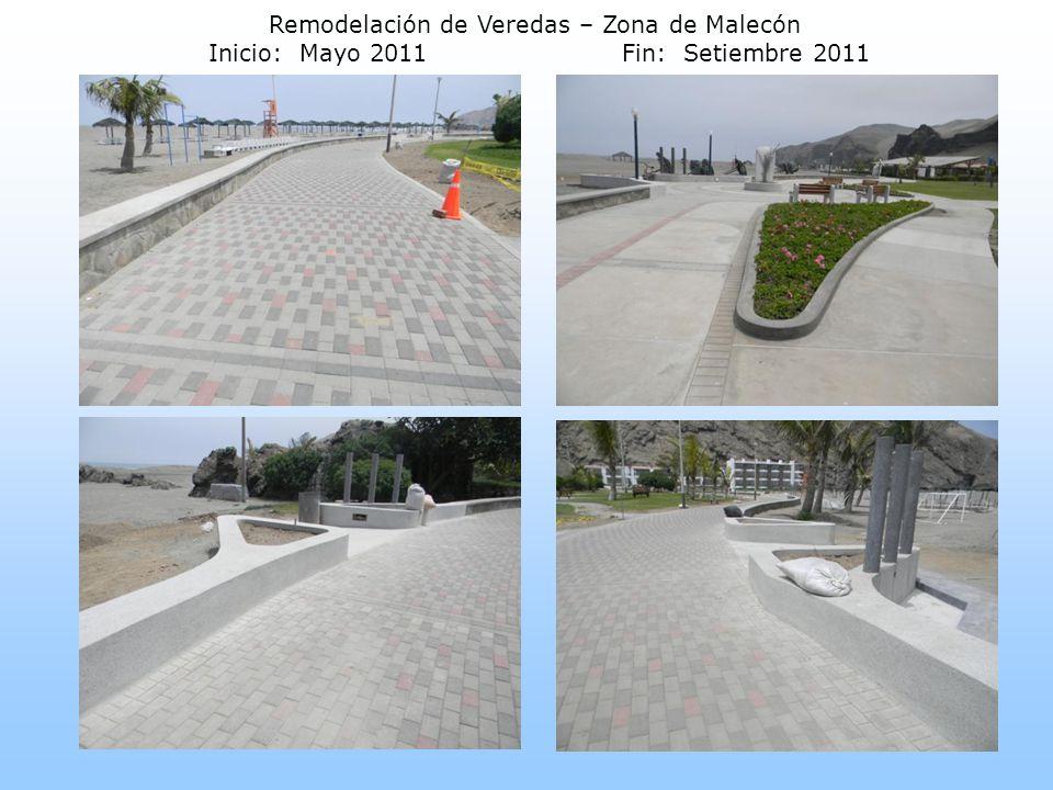 Remodelación de Veredas – Zona de Malecón Inicio: Mayo 2011