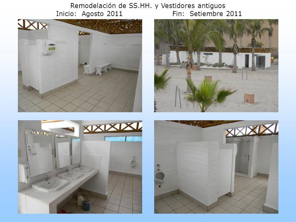Remodelación de SS. HH. y Vestidores antiguos Inicio: Agosto 2011