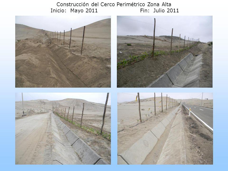 Construcción del Cerco Perimétrico Zona Alta Inicio: Mayo 2011