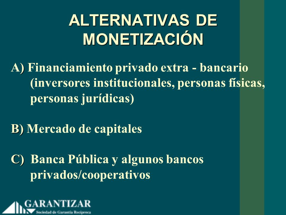 ALTERNATIVAS DE MONETIZACIÓN