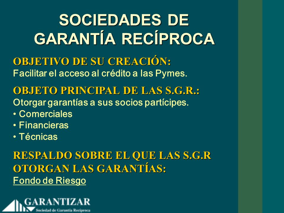 SOCIEDADES DE GARANTÍA RECÍPROCA