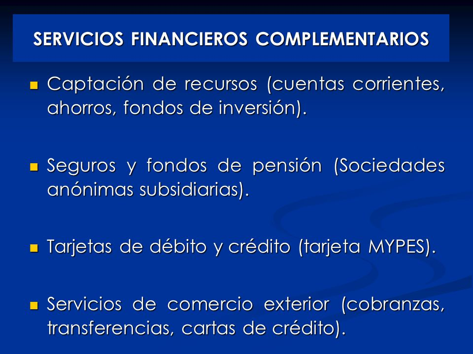 SERVICIOS FINANCIEROS COMPLEMENTARIOS