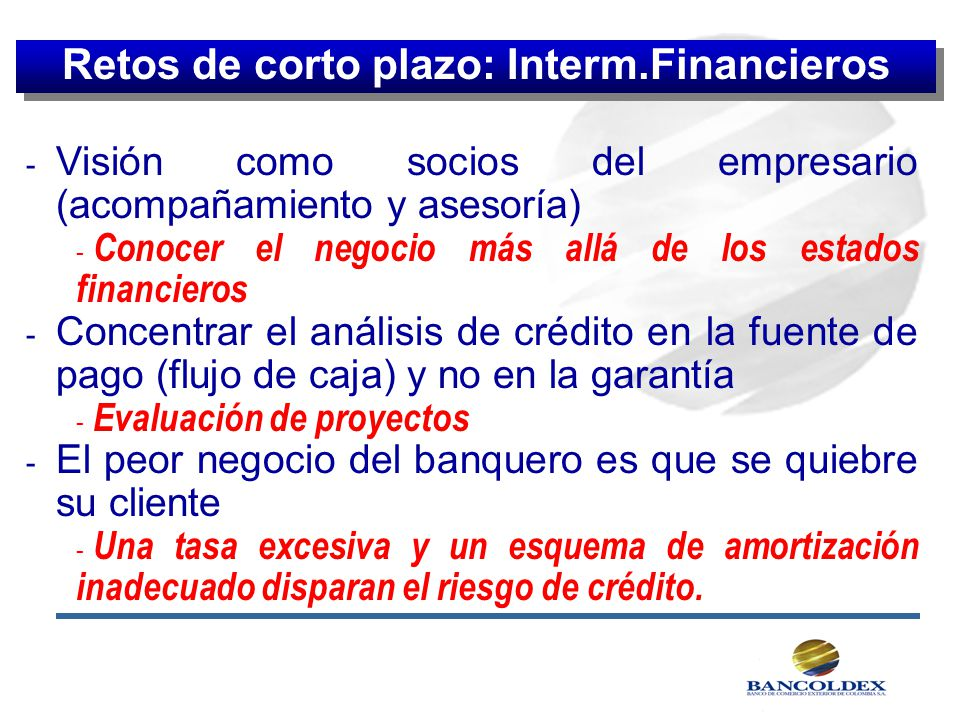 Retos de corto plazo: Interm.Financieros