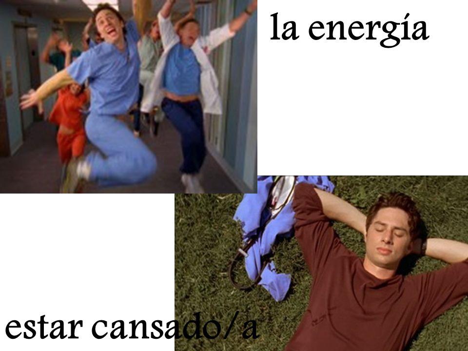 la energía estar cansado/a