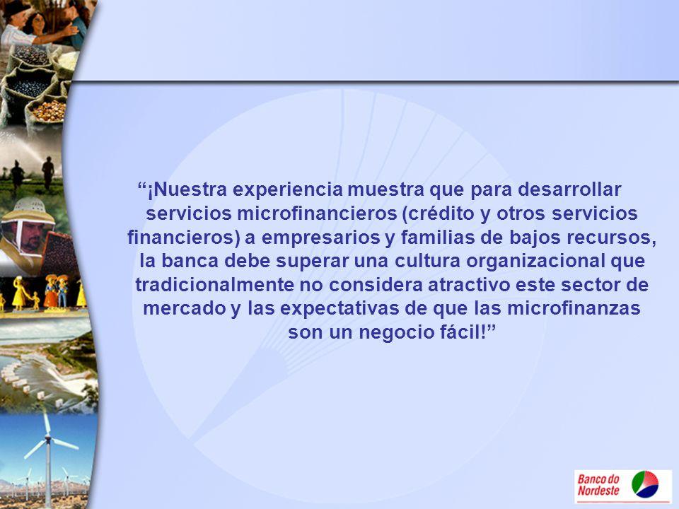 ¡Nuestra experiencia muestra que para desarrollar servicios microfinancieros (crédito y otros servicios financieros) a empresarios y familias de bajos recursos, la banca debe superar una cultura organizacional que tradicionalmente no considera atractivo este sector de mercado y las expectativas de que las microfinanzas son un negocio fácil!