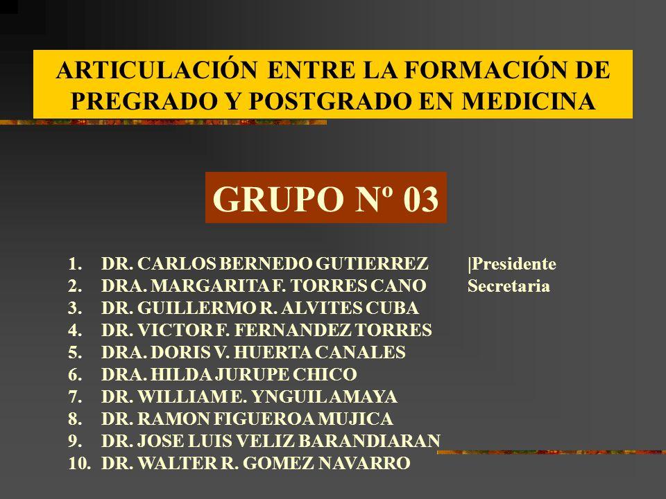 ARTICULACIÓN ENTRE LA FORMACIÓN DE PREGRADO Y POSTGRADO EN MEDICINA