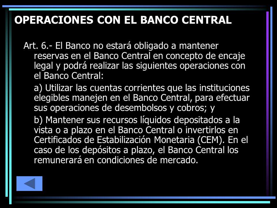 OPERACIONES CON EL BANCO CENTRAL