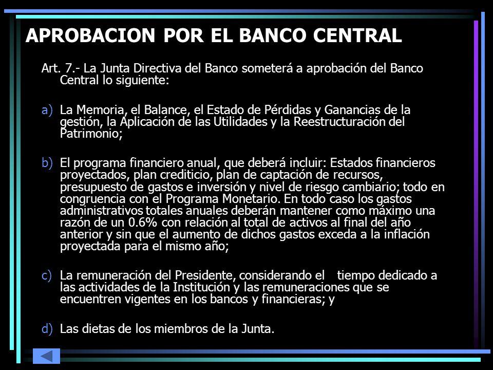 APROBACION POR EL BANCO CENTRAL