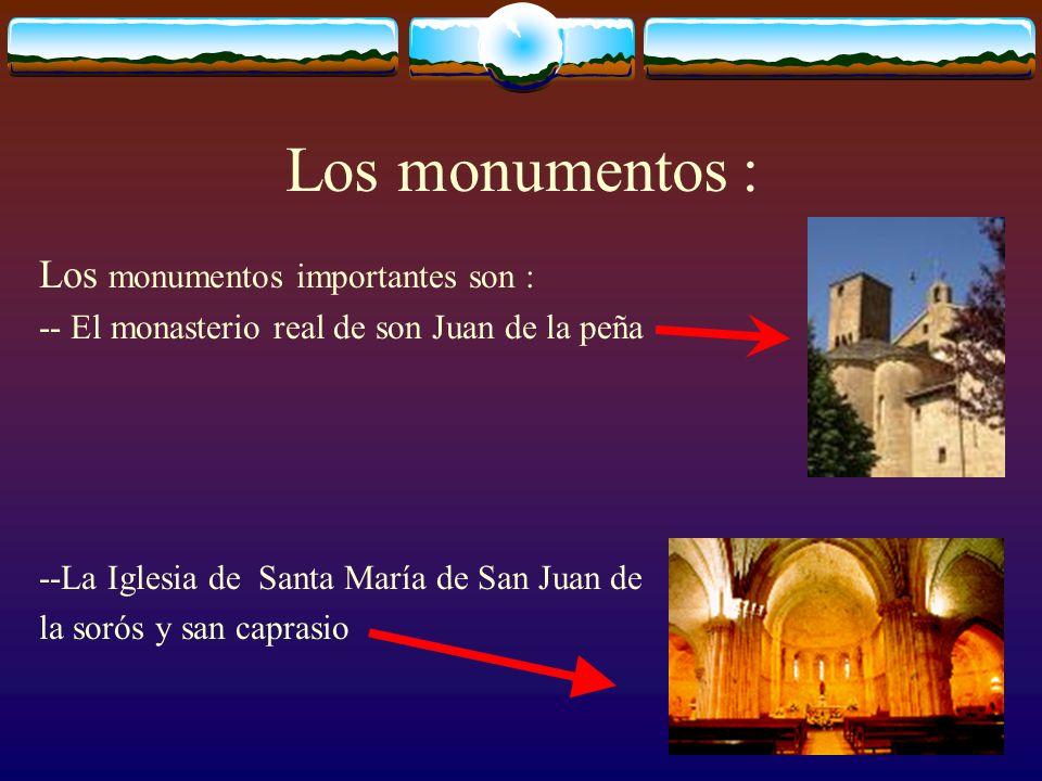 Los monumentos : Los monumentos importantes son :