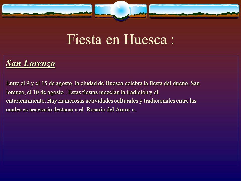 Fiesta en Huesca : San Lorenzo