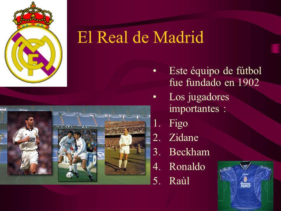 El Real de Madrid Este équipo de fútbol fue fundado en 1902