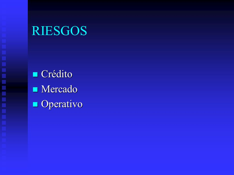 RIESGOS Crédito Mercado Operativo