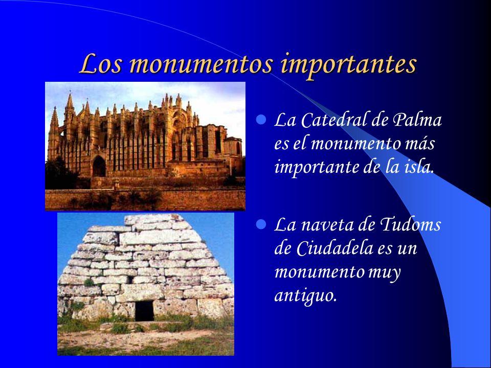 Los monumentos importantes