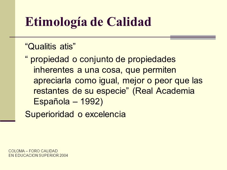 Etimología de Calidad Qualitis atis