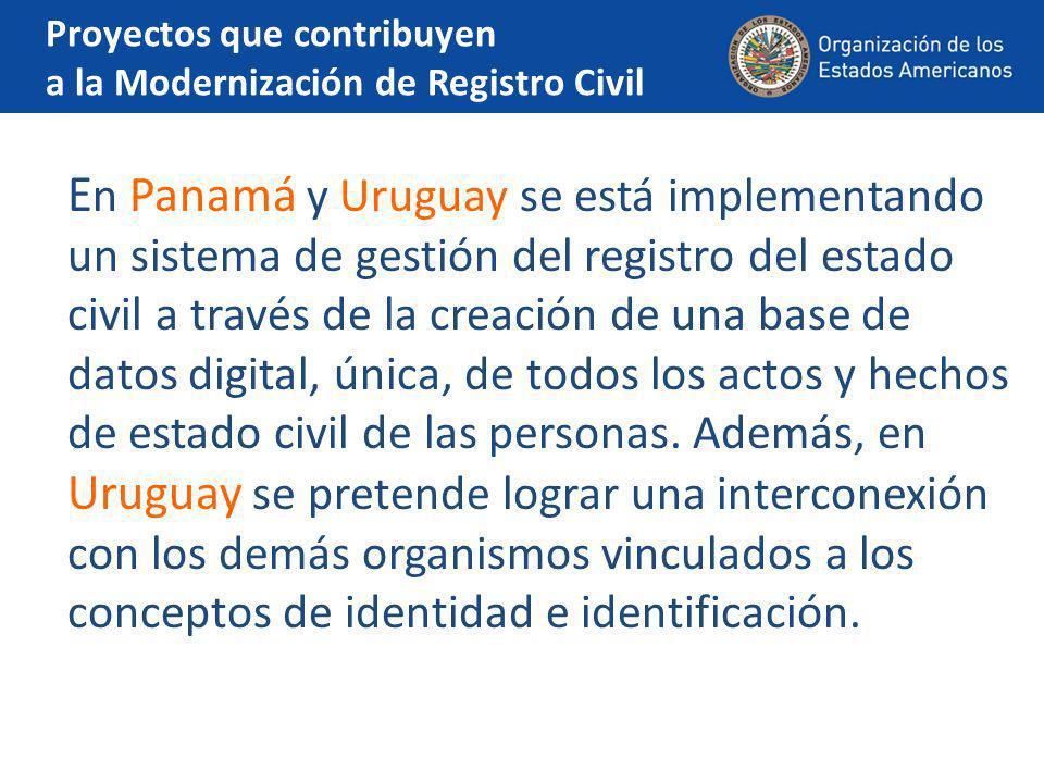 Proyectos que contribuyen a la Modernización de Registro Civil