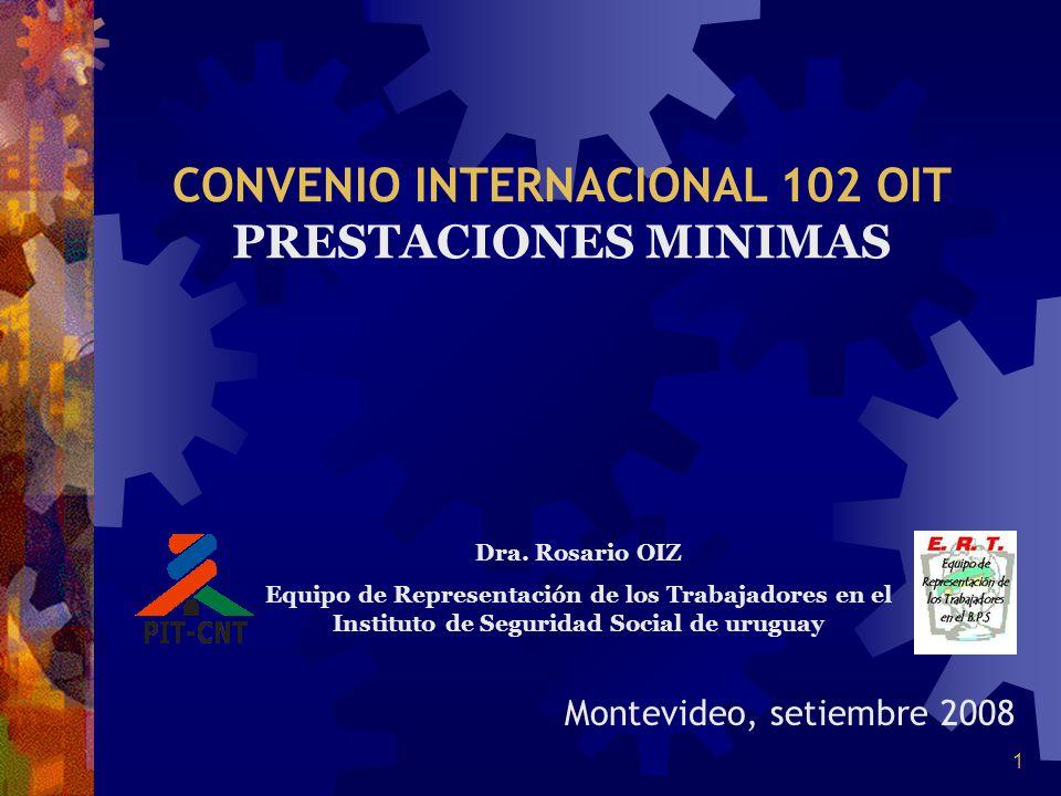 CONVENIO INTERNACIONAL 102 OIT PRESTACIONES MINIMAS