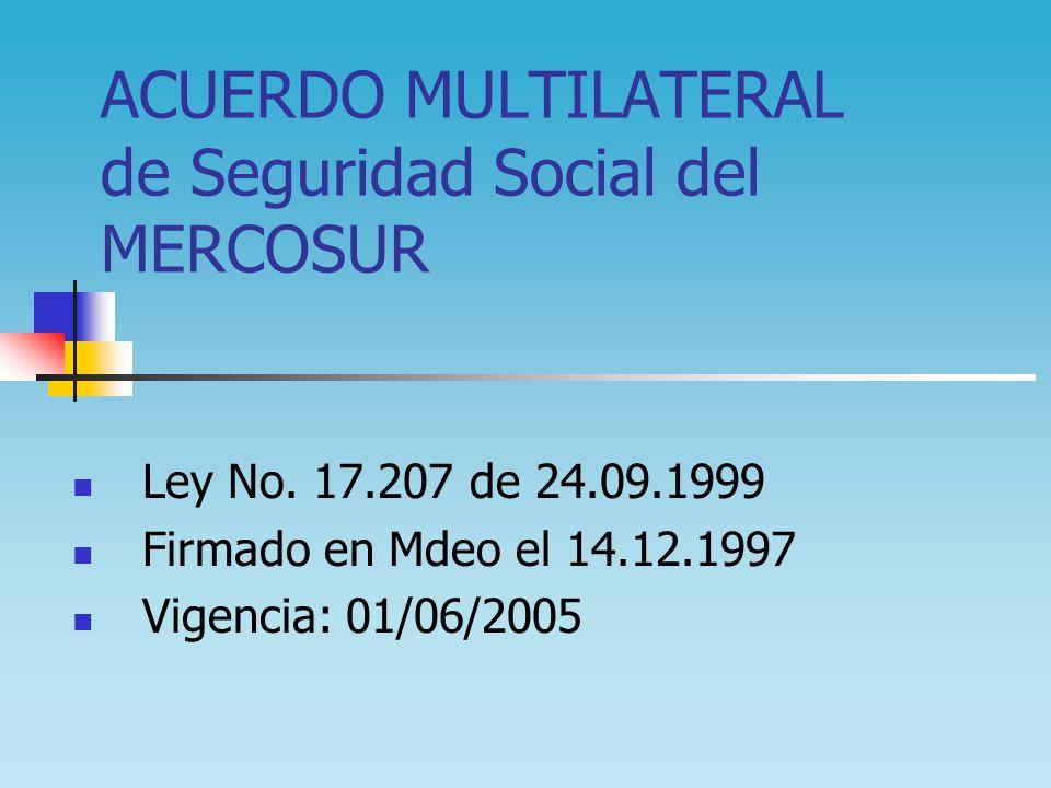 ACUERDO MULTILATERAL de Seguridad Social del MERCOSUR