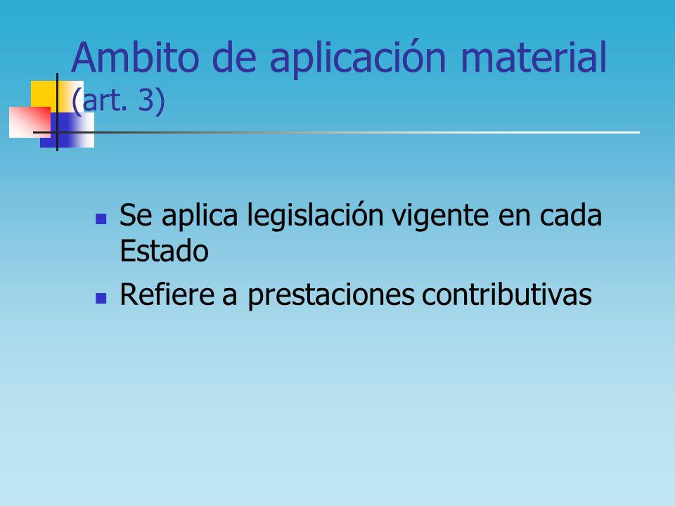 Ambito de aplicación material (art. 3)