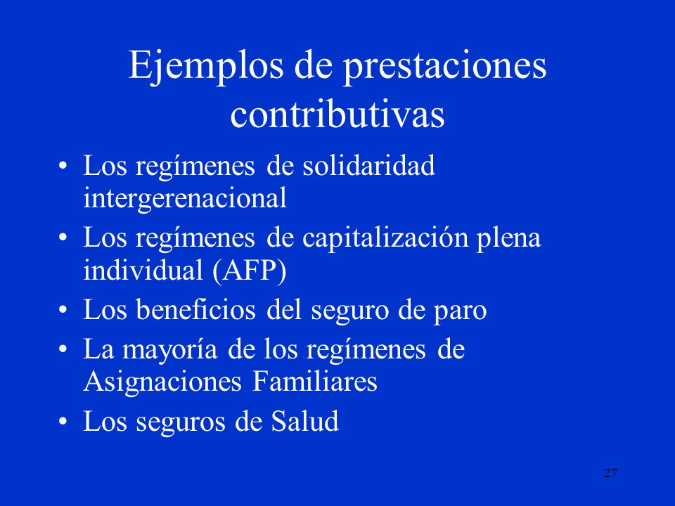 Ejemplos de prestaciones contributivas