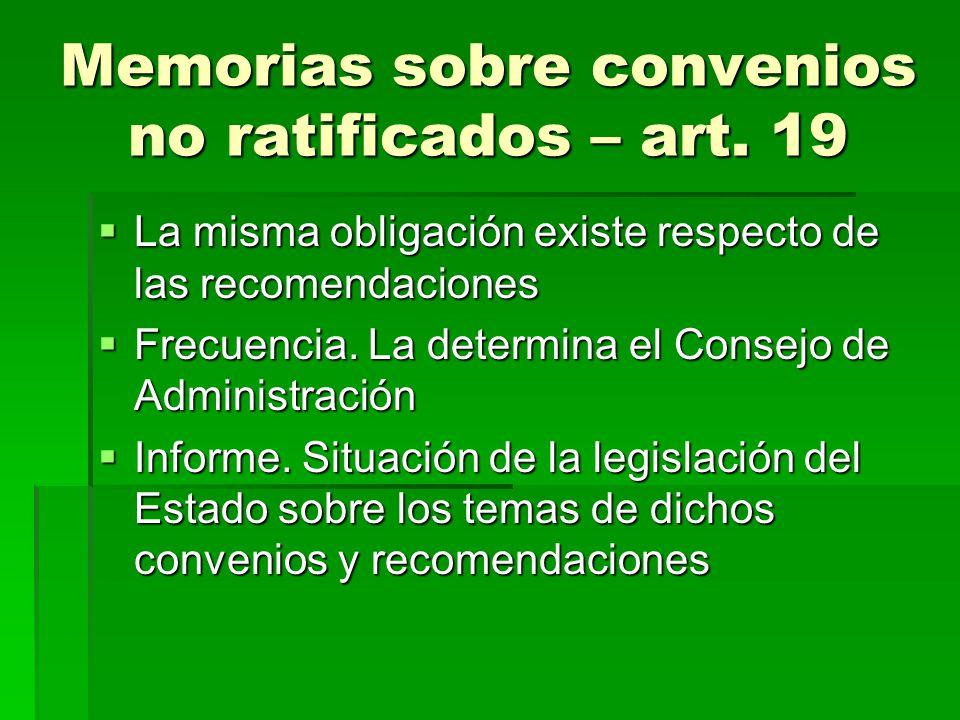 Memorias sobre convenios no ratificados – art. 19