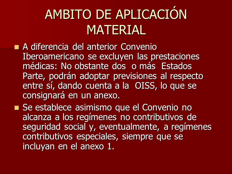 AMBITO DE APLICACIÓN MATERIAL