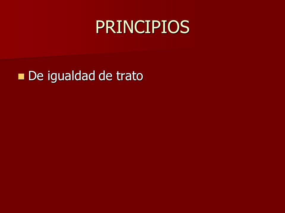 PRINCIPIOS De igualdad de trato