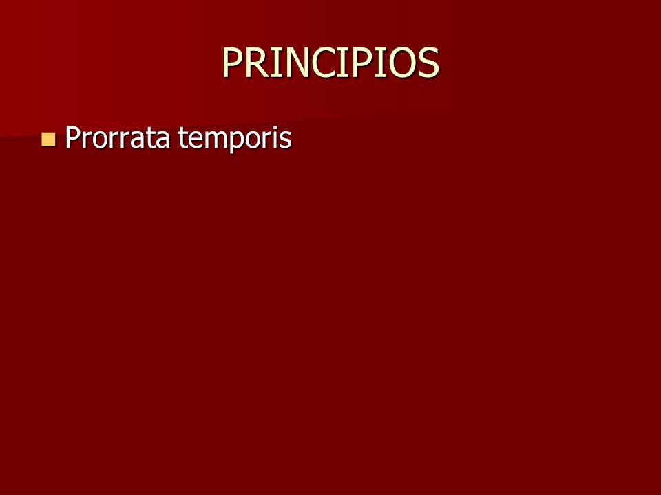PRINCIPIOS Prorrata temporis