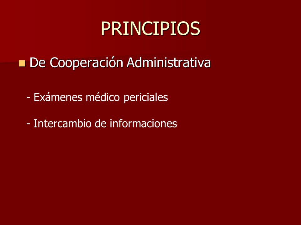 PRINCIPIOS De Cooperación Administrativa - Exámenes médico periciales