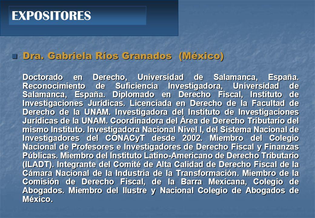 EXPOSITORES Dra. Gabriela Ríos Granados (México)