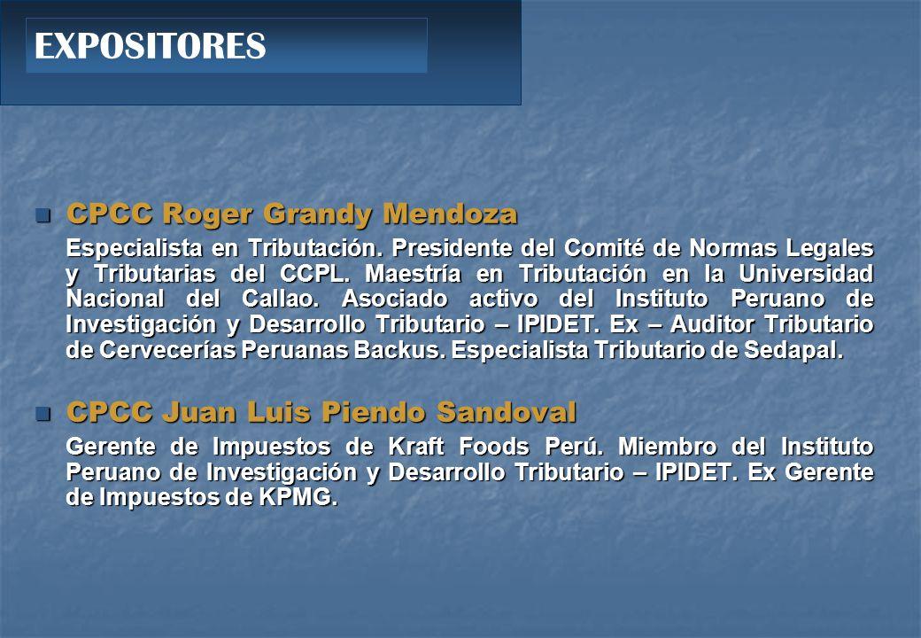 EXPOSITORES CPCC Roger Grandy Mendoza CPCC Juan Luis Piendo Sandoval