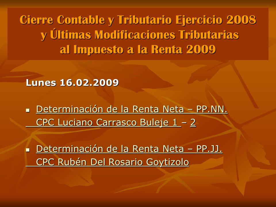 Cierre Contable y Tributario Ejercicio 2008 y Últimas Modificaciones Tributarias al Impuesto a la Renta 2009