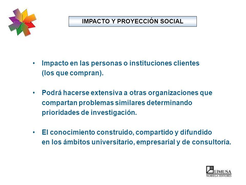 IMPACTO Y PROYECCIÓN SOCIAL